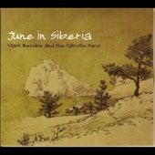 June in Siberia by Mark Berube
