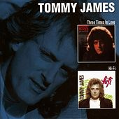 Three Times In Love / Hi Fi by Tommy James