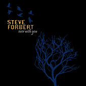 Play & Download Over With You by Steve Forbert | Napster
