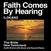 Play & Download Ilokano New Testament (Dramatized) by The Bible | Napster