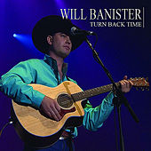 Play & Download Turn Back Time by Will Banister | Napster