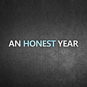 Play & Download An Honest Year by An Honest Year | Napster