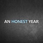 An Honest Year by An Honest Year