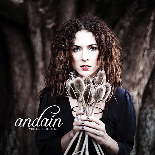 Play & Download You Once Told Me by Andain | Napster