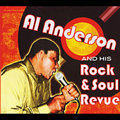 Play & Download Al Anderson and His Rock & Soul Revue by Al Anderson | Napster