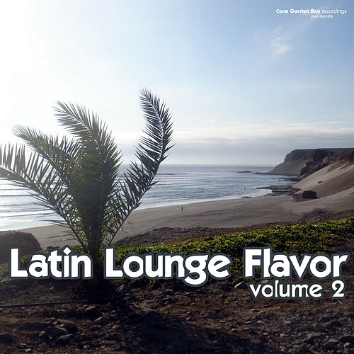 Play & Download Latin Lounge Flavor, Vol. 2 by Various Artists | Napster