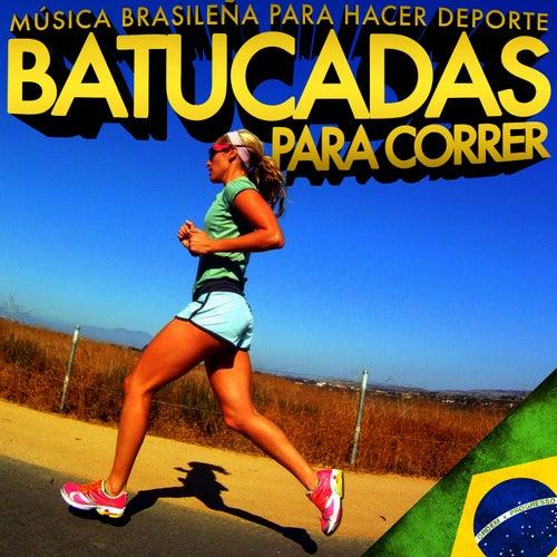 Música Brasileña para Hacer Deporte. Batucadas para Correr by Samba Brazilian Batucada Band