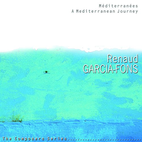 Play & Download Mediterranées, Part 1 (A Mediterranean Journey) by Renaud Garcia-Fons | Napster