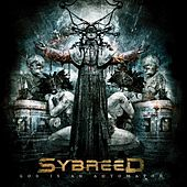 Play & Download God Is An Automaton by Sybreed | Napster