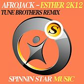 Play & Download Esther 2K12 by Afrojack | Napster
