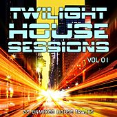 Play & Download Twilight House Sessions Vol. 1 - EP by Various Artists | Napster