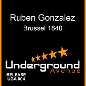Play & Download Brussel 1840 by Ruben Gonzalez | Napster