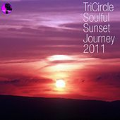 Play & Download TriCircle Soulful Sunset Journey 2011 - EP by Various Artists | Napster