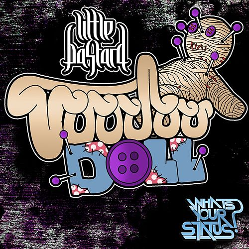 Play & Download Voodoo Doll by Little Bastard | Napster