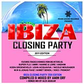 Ibiza Closing Party 2011 Compilation - Mixed by Amin Orf & Alex Aguilar - EP by Various Artists