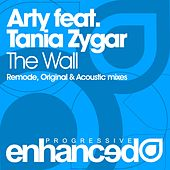 Play & Download The Wall (feat. Tania Zygar) by Arty | Napster