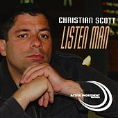 Play & Download Listen Man by Christian Scott | Napster