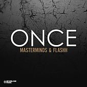 Play & Download Once by The Masterminds | Napster