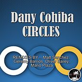 Circles by Dany Cohiba