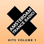 Play & Download Amsterdam Trance Radio Hits Volume 1 by Various Artists | Napster