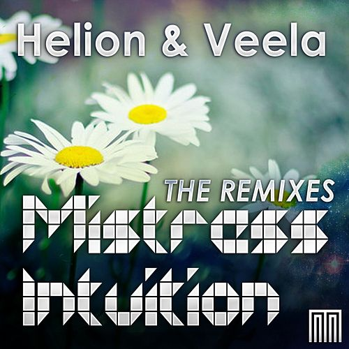 Mistress Intuition The Remixes by Helion