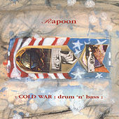Play & Download Cold War: Drum 'n' Bass by Rapoon | Napster