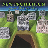 New Prohibition: A Musical History Of Hemp by Various Artists