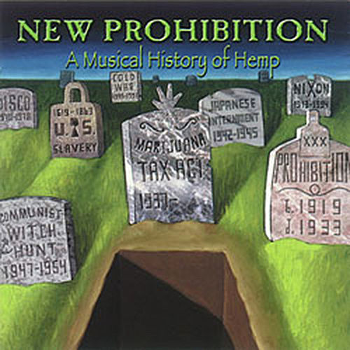Play & Download New Prohibition: A Musical History Of Hemp by Various Artists | Napster