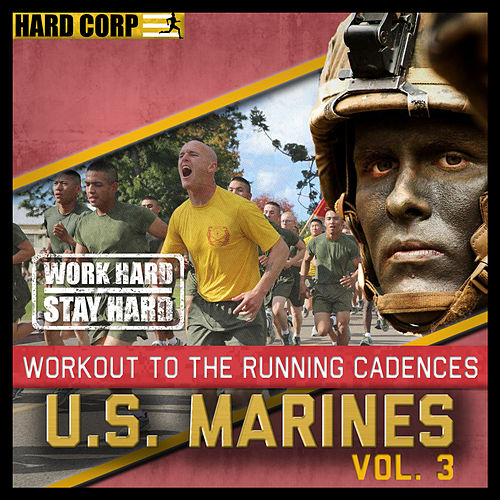 Run To Cadence With The U.S. Marines, Vol.3 by Various Artists