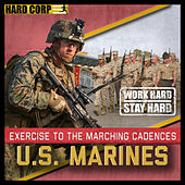 Marching Cadences Of The U.S. Marines by Marching Cadences Of The U.S. Marines