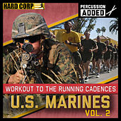 Run To Cadence With The U.S. Marines, Vol.2 by Run To Cadence