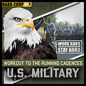 Play & Download Running Cadences Of The U.S. Armed Forces by Running Cadences Of The U.S. Armed Forces | Napster