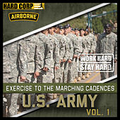 Play & Download Marching Cadences Of The U.S. Army Airborne by Marching Cadences Of The U.S. Army Airborne | Napster