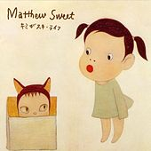 Play & Download Kimi Ga Suki by Matthew Sweet | Napster