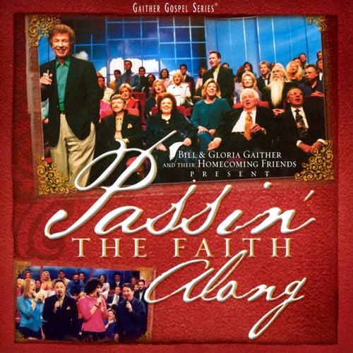 Passin' The Faith Along by Bill & Gloria Gaither