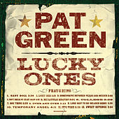Play & Download Lucky Ones by Pat Green | Napster