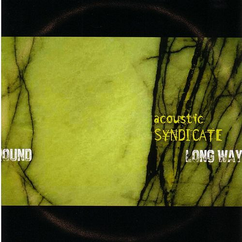 Play & Download Long Way Round by Acoustic Syndicate | Napster