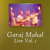 Play & Download Live Vol. 1 by Garaj Mahal | Napster