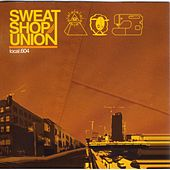 Play & Download Local 604 by Sweatshop Union | Napster