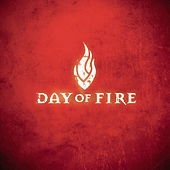 Play & Download Day Of Fire by Day Of Fire | Napster