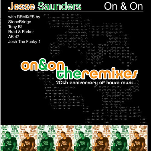 Play & Download 20th Anniversary Of House Vol. 1: On And On The Remixes by Jesse Saunders | Napster