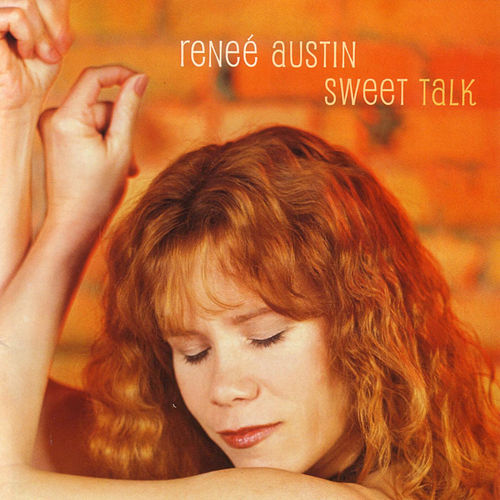 Play & Download Sweet Talk by Renee Austin | Napster