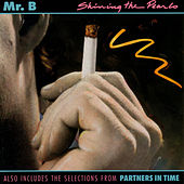 Play & Download Shining the Pearls by Mr. B | Napster