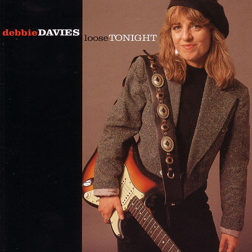 Play & Download Loose Tonight by Debbie Davies | Napster
