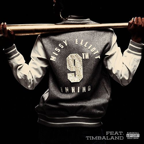 Play & Download 9th Inning (with Timbaland) by Missy Elliott | Napster