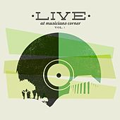 Live At Musicians Corner, Vol. 1 by Various Artists