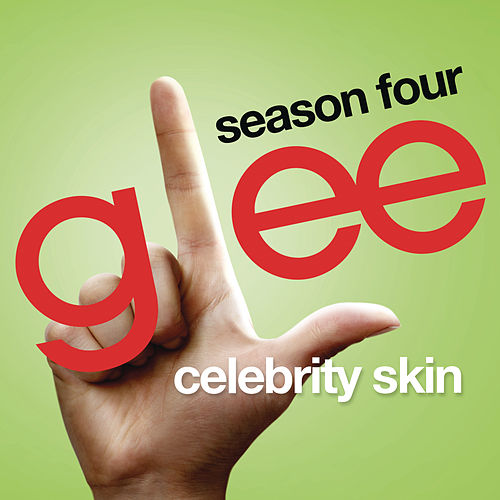 Celebrity Skin (Glee Cast Version) by Glee Cast