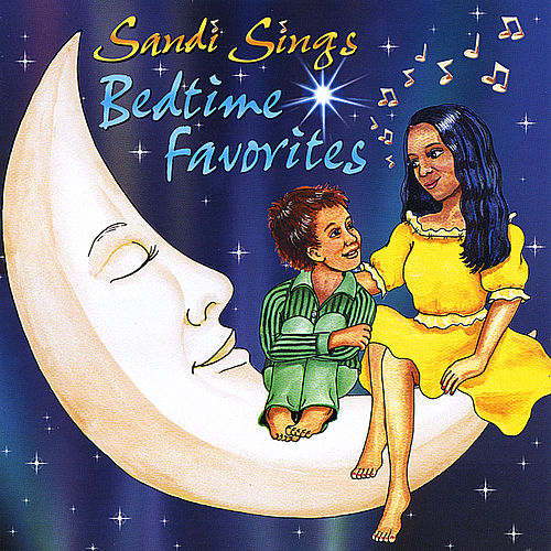 Sandi Sings Bedtime Favorites by Sandi & Stevie
