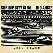 Play & Download Rio Angie by Shrimp City Slim | Napster