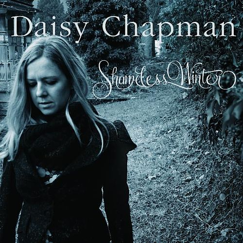 Play & Download Shameless Winter by Daisy Chapman | Napster